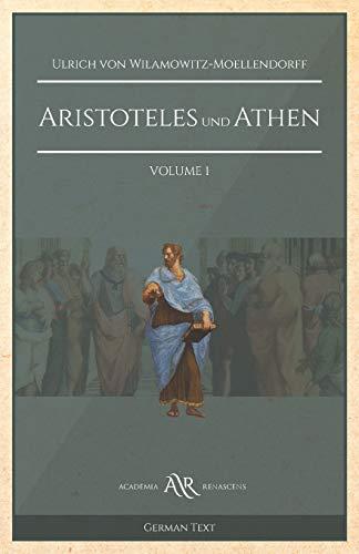 Aristoteles und Athen: Volume 1