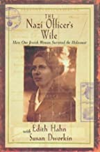 The Nazi Officer's Wife: How one Jewish woman survived the holocaust by Edith Hahn Beer (2-Mar-1999) Hardcover