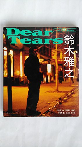 鈴木雅之―Dear Tears (LOVE SPIRIT MESSAGE)の詳細を見る