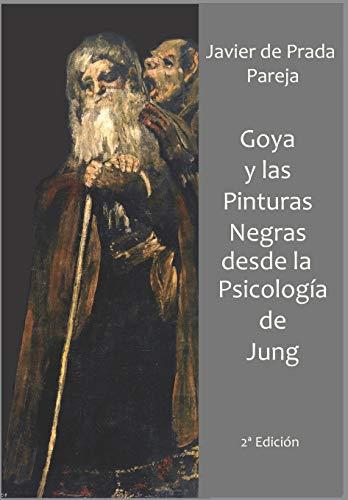 Goya y las Pinturas Negras desde la psicología de Jung