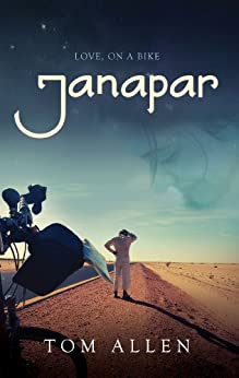 Janapar: Love, on a Bike by [Tom Allen]