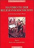 Handbuch der Religionsgeschichte im deutschsprachigen Raum, 6 Bde., Bd.2, Hoch- und Spätmittelalter: Band 2: Hoch- und Spätmittelalter - Daniel Krochmalnik