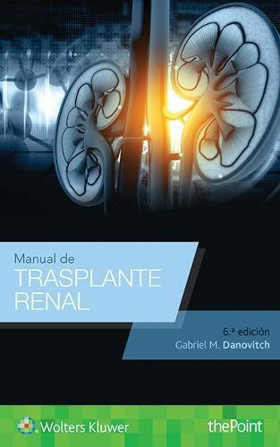 MANUAL DE TRASPLANTE RENAL (Spanish Language Program