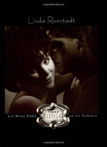 Linda Ronstadt: Round Midnight With Nelson Riddle And His Orchestra PVG by Linda Ronstadt (1987-02-01)