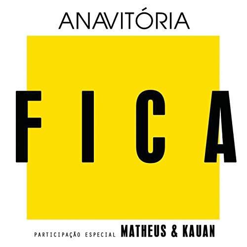 Anavitória feat. Matheus & Kauan