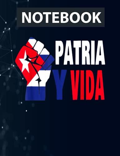 Cuba Revolution - Patria Y Vida Cuba Libre Notebook / 130 pages / US Letter Size