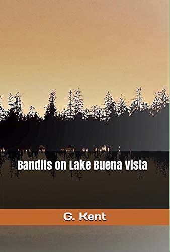 Bandits on Lake Buena Vista