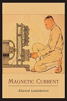 ed leedskalnin magnetic current book