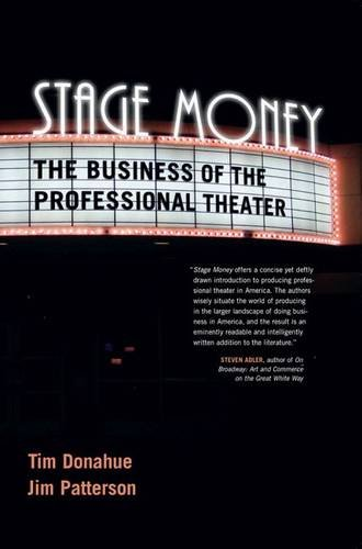 Stage Money: The Business of the Professional Theater (Non Series)
