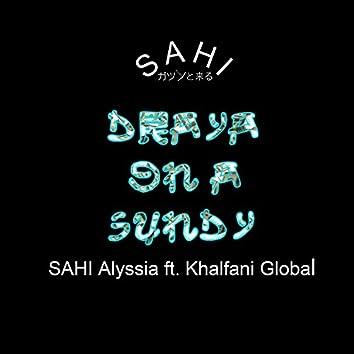 Draya on a Sundy (feat. Khalfani Global)