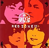 RED ZONE!! 歌詞