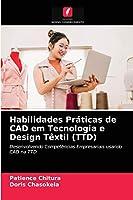 Habilidades Práticas de CAD em Tecnologia e Design Têxtil (TTD)