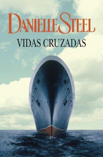 Vidas cruzadas de Danielle Steel