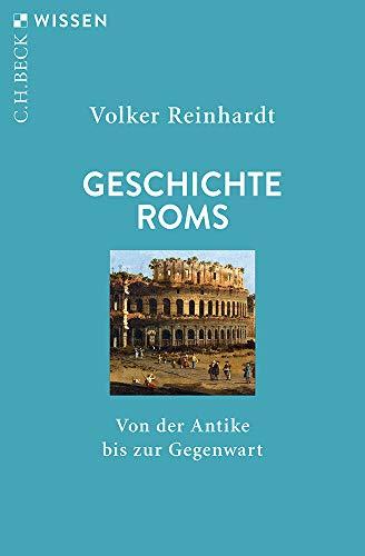 Geschichte Roms: Von der Antike bis zur Gegenwart: 2325