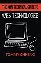 The Non-Technical Guide to Web Technologies