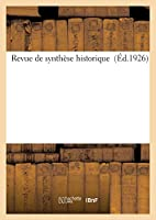 Revue de Synthèse Historique (Éd.1926)