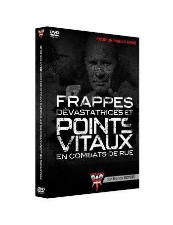 DVD Frappes dévastatrices et points vitaux en combat de rue par Franck Ropers