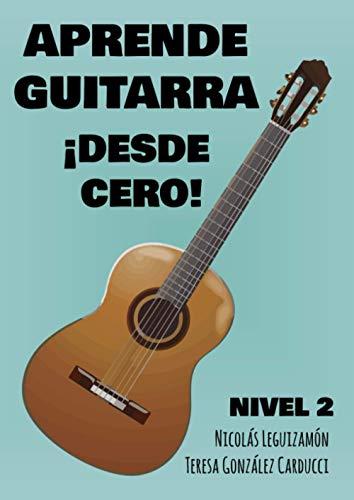 Aprende guitarra ¡Desde cero!: Nivel 2
