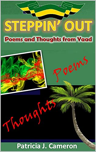 Steppin' Out: Poems and Thoughts from Yaad (English Edition)