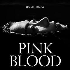 宇多田ヒカル「PINK BLOOD」の歌詞を収録したCDジャケット画像