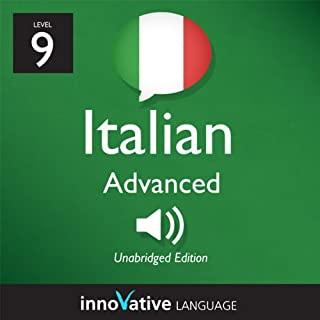 Couverture de Learn Italian - Level 9: Advanced Italian, Volume 1: Lessons 1-50