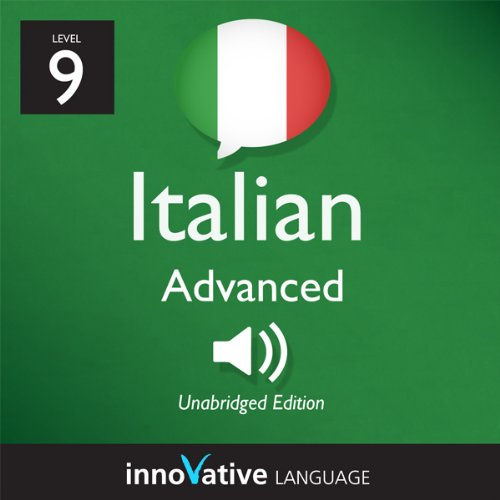 Learn Italian - Level 9: Advanced Italian, Volume 1: Lessons 1-50 audiobook cover art
