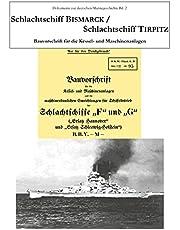Schlachtschiff Bismarck/Schlachtschiff Tirpitz: Bauvorschrift für die Kessel- und Maschinenanlage: 2 (Dokumente zur deutschen Marinegeschichte)