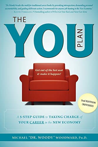 The YOU Plan -  2nd Edition (Revised): A 5-Step Guide to Taking Charge of Your Career in the New ...