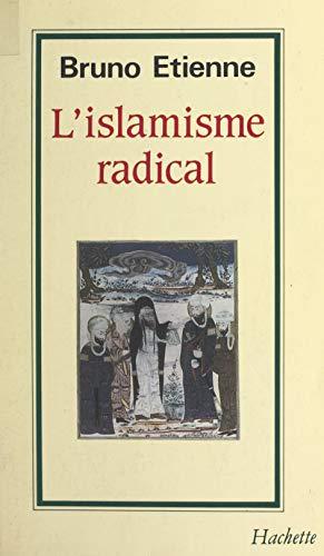 Lislamisme radical (French Edition) eBook: Étienne, Bruno: Amazon.es: Tienda Kindle
