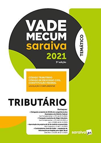 Vade Mecum Tributário - 5 ª Edição 2021