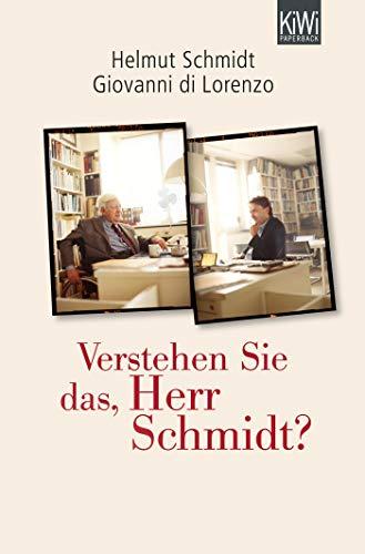 Schmidt, H: Verstehen Sie das, Herr Schmidt?