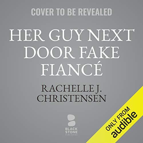 Her Guy Next Door Fake Fiancé cover art