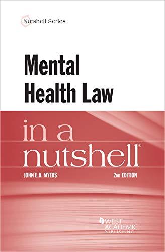 Myers's Mental Health Law in a Nutshell (Nutshells)