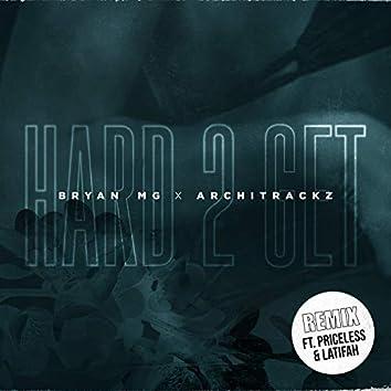 Hard 2 Get (Remix)