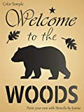 9'x12' Stencil Welcome to Woods Bear Oak Leaf Rustic Country Mountain Cabin Art DIY Signs