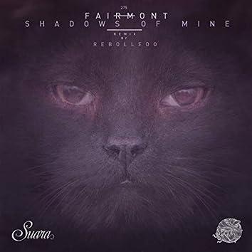 Shadows of Mine EP
