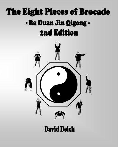 The Eight Pieces of Brocade - Ba Duan Jin Qigong