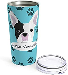 Custom French Bulldog Travel Mug - 30 Breeds to Choose From Personalized Tumbler or Mug for Coffee Beer Warm Cold Drinks Men Women Dogs Gifts
