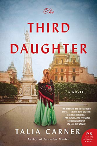 The Third Daughter: A Novel by [Talia Carner]