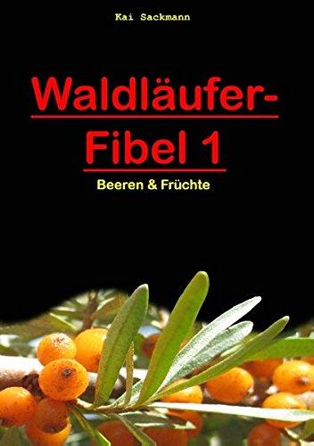 Waldläufer-Fibel 1: Beeren & Früchte