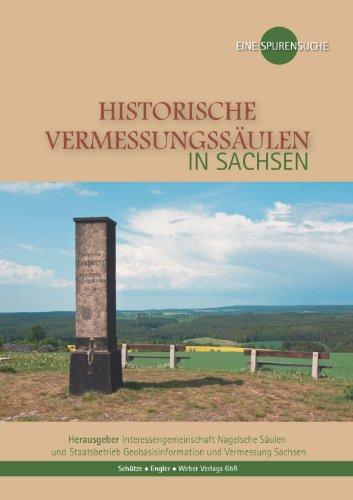 Historische Vermessungssäulen in Sachsen: Eine Spurensuche