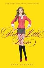 Pretty Little Liars (Pretty Little Liars (Prebound)) by Shepard, Sara (2007) Library Binding