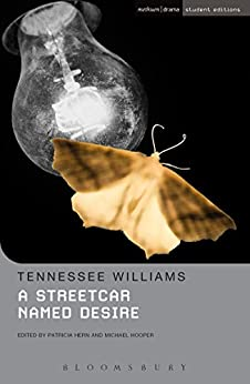 [Tennessee Williams, Michael Hooper, Patricia Hern]のA Streetcar Named Desire (English Edition)