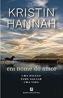 Em Nome do Amor (Portuguese Edition)