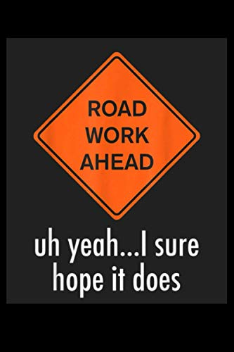 Password Book Roadwork Road work Ahead I Hope It Does Funny Vine Greeting Card: Roadwork Road work Ahead I Hope It Does Funny Vine Greeting ... password book, password To Protect Usernam
