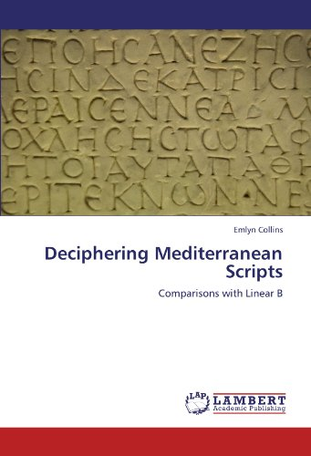 Deciphering Mediterranean Scripts: Comparisons with Linear B