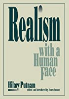 Realism with a Human Face by Hilary Putnam(1992-03-01)
