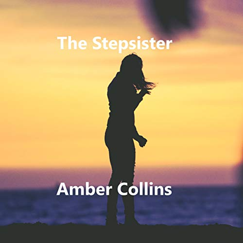 The Stepsister Audiobook By Amber Collins cover art