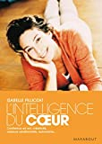 L'intelligence du coeur - Marabout - 06/06/2007