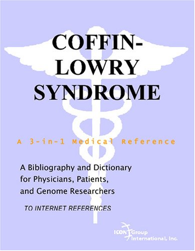 Compare Textbook Prices for Coffin-Lowry Syndrome - A Bibliography and Dictionary for Physicians, Patients, and Genome Researchers  ISBN 9780497113537 by Parker, Philip M.